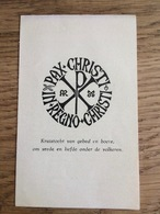 Nijmegen Pax Christi In Regno Christi, Kruistoch Van Gebed En Boete, Imprimatur Dr. J. Geerdinck Vic. Gen. - Devotieprenten