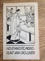 Apostolaat Des Gebeds Voor De Jeugd Nijmegen, H. Eucharistie, Middelpunt Van Ons Leven, Indonesië - Devotieprenten