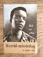 Wereld - Missiedag 1960, Gebed Van Een Neger, Zack Gilbert (negerdichter), Missie-actie Den Haag - Devotieprenten