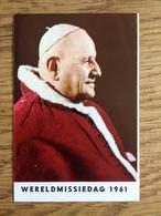 Wereld - Missiedag 1961, Paus Johannes XXIII, Dankbetuiging - Welbehagen, Missieactie Den Haag - Devotieprenten
