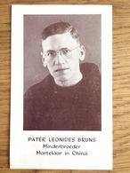Pater Leonides Bruns, Minderbroeder Martelaar In China, Wassenaar 1952 - Devotieprenten