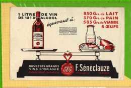 Buvard & Blotting Paper : Buvez Les Grands Vins D'ORANIE  F. SENECLAUZE St Eugene ORAN - Liqueur & Bière