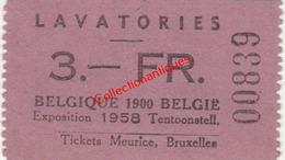 Ticket D'entrée Lavatories - Toilettes Belgique 1900  - Exposition Universelle De Bruxelles 1958 - Tickets D'entrée