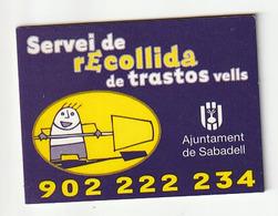 MAGNET - SERVEI RECOLLIDA DE TRASTOS VELLS - AJUNTAMENT DE SABADELL - Magnetos