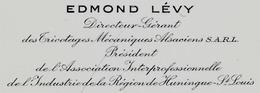 Carte De Visite EDMOND LEVY Directeur-Gérant SARL Tricocages Mécaniques Alsaciens... 68 St Saint-Louis Haut-Rhin - Visitenkarten