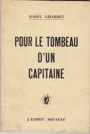 Pour Le Tombeau D'un Capitaine, De Raoul Girardet (Guerre D'Algérie). - Militaria