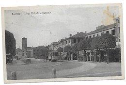 Treviso - Borgo Vittorio Emanuele. Tram. - Treviso