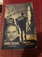 Partition 4 Pages J'ai Repris Mon Accordeon Andre Pasdoc - Musica
