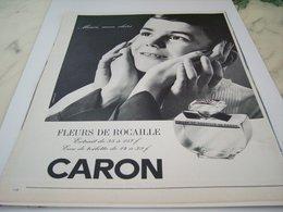 ANCIENNE PUBLICITE PARFUN DE CARON FLEURS DE ROCAILLE 1964 - Perfume & Beauty