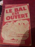 Partition 4 Pages  Le Bal Est Ouvert Paroles Dommel Musique Paul Durand - Musique