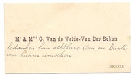 Visitekaartje - Carte Visite - Mr & Mme G. Van De Velde - Van Der Beken - Dikkele - Cartes De Visite