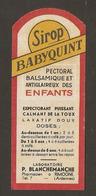 ETIQUETTE MEDICAMENT - SIROP BABYQUINT PECTORAL ANTIGLAIREUX ENFANTS - LABORATOIRE P. BLANCHEMANCHE RIMOGNE ARDENNES - Medical & Dental Equipment