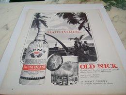 ANCIENNE PUBLICITE MARTINIQUE RHUM BLANC OLD NICK 1964 - Alcools