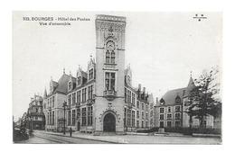 18/ CHER... BOURGES. Hôtel Des Postes. Vue D'ensemble - Bourges