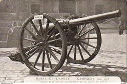 MILITARIA GUERRE 1914-18  Musée De L' Armée- Campagne 1914- 1915  ..... - Guerra 1914-18