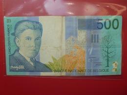 BELGIQUE 500 FRANCS 1998-2001 CIRCULER - [ 2] 1831-... : Reino De Bélgica