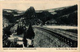 CPA St-ÉTIENNE - La ROCHETAILLÉE - Le Pic Et Le Mur Du Barrage (294240) - Rochetaillee