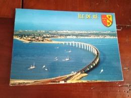 17 - Ile Ré - Le Pont - Ile De Ré
