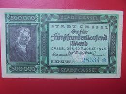 CASSEL 500.000 MARK 1923 CIRCULER (B.6) - [ 3] 1918-1933 : Repubblica  Di Weimar