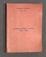 Filatelia - L. Buzzetti - Le Poste Militari A Numero 1917 - 1923 - 1^ Ed. 1980 - Cataloghi