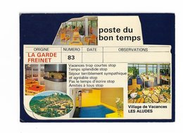 ( 83 ) LA GARDE FREINET Village De Vacances Les Aludes - La Garde Freinet