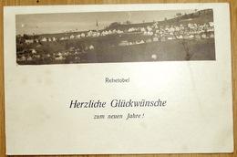 """Schweiz Suisse 1917:: """"Rehetobel - Herzliche Glückwünsche Zum Neuen Jahre !"""" Mit O REHETOBEL 31.XII.17 APP A.RH - AR Appenzell Ausserrhoden"""