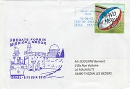 Mission MEDOR 2013 Frégate FORBIN Israel Cachet Roissy Spid 14/6/2013 - Storia Postale