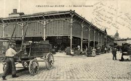 CHALONS SUR MARNE LE MARCHE COUVERT - Châlons-sur-Marne