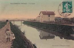 VILLENEUVE TRIAGE              LE CANAL .      CARTE TOILEE - Autres Communes