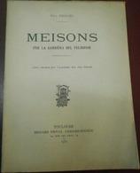 Livre Occitan Provençal  Paul ProuhoMeisons Per La Garbièra Del Félibre. Rabastens Tarn Frédéric Mistral - Boeken, Tijdschriften, Stripverhalen