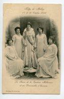 12 MILLAU  Fetes  17 Et 18 Octobre 1909 La Reine De La Ganterie Millavoise Et Ses Demoiselles D'Honneur    D11 2019 - Millau