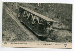 63 LE MONT DORE Beau Plan Du Funiciulaire En Montée Touristes L'Auvergne  Pittoresque 667 VDC  ELD     D11 2019 - Le Mont Dore