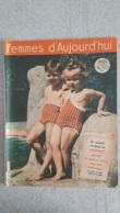 FEMMES D'AUJOURD'HUI N°263 DE 05/1950  EDITE EN BELGIQUE - Bücher, Zeitschriften, Comics