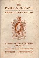 """Prijs-courant 1915 Van Herman Van Banning - Stoom-Distilleerderij """"de Uil"""" - Dordrecht 's Hertogenbosch - Holland - Cuisine & Vins"""