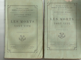 Alexandre DUMAS Les Morts Vont Vite- 2 Tomes - CALMANN LEVY - 1889 - - Livres, BD, Revues