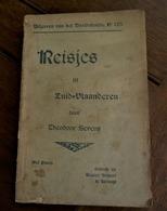 Oud   REISJES In   ZUID -- VLAANDEREN   Door Theodoor  SEVENS    1901  Uitgever    EUGeen BEYAERT     KORTRIJK - Books, Magazines, Comics