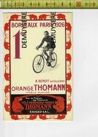 RENNERS - 771 - COPY - BORDEAUX PARIS 1926 - A BENOIT - ORANGE THOMANN - Cycling