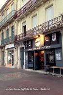 Narbonne (11)- Café De La Poste (Edition à Tirage Limité) - Narbonne