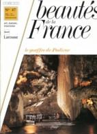LE GOUFFRE DE PADIRAC EN QUERCY   Revue Photos 1981 BEAUTES DE LA FRANCE N° 47 - Géographie