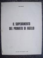 FASCICOLO  IL SUPERAMENTO DEL PRIMATO DI AGELLO - Cadeaux Promotionnels