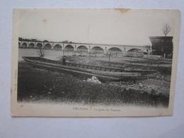 45 Loiret Orléans Le Pont De Vierzon - Orleans