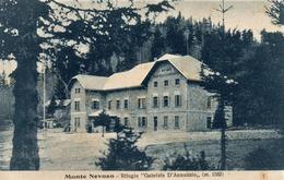 """MONTE NEVOSO - SLOVENIA IERI FRIULI VENEZIA GIULIA -RIFUGIO """"GABRIELE D'ANNUNZIO"""" M.1582  COSTRUITO ANNO 1925 - Slovenia"""