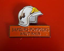 """PIN'S """" POMPIERS """" Sapeurs Pompiers Du Haut Rhin  TRES JOLI - Pompiers"""