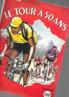 50 Ans Du TOUR De FRANCE 1953 192 Pages + Couv. Format A4 Env. - Cyclisme