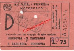 Ticket D'embarquement ACNIL Venise Bateau à Moteur Ligne Ferrovia San Zaccaria Années 60 - Europa