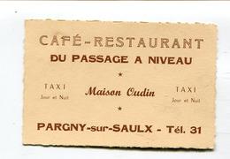 Carte De Visite :  Maison Oudin à PARGNY Sur SAULX Café Restaurant Taxi  A  VOIR  !!! - Visiting Cards
