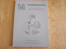 VIE ARCHEOLOGIQUE N° 23 1986 Archéologie Régionalisme Thorembais Saint Trond Chapelle Fallais Château Latinne Brabant - Archéologie