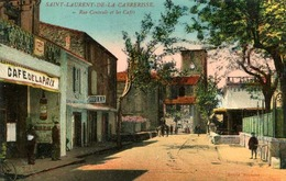 SAINT LAURENT De La CABRERISSE =  Rue Centrale Et Les Cafés   834 - Autres Communes