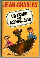 """Jean-Charles - """"La Foire Aux Ronds De Cuir"""" - 1975 - Humour"""