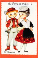 X13266 Carte Brodée AU PAYS De MIREILE En PROVENCE Gardian Manade DanseuseRobe Brodée Bouches Du Rhone - Embroidered